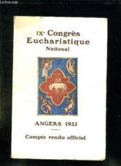 Ix Congres Eucharistique National. Angers 1933. Compte Rendu Officiel. - Couverture - Format classique