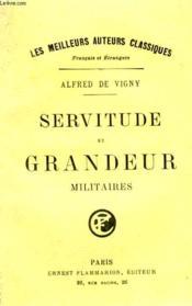 Servitude Et Grandeur Militaires. Laurette, La Veillee De Vincennes, La Canne De Jonc. - Couverture - Format classique
