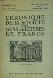 CHRONIQUE DE LA SOCIETE DES GENS DE LETTRES DE FRANCE N°1, 94e ANNEE ( 1er TRIMESTRE 1959) - Couverture - Format classique
