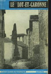 Le Lot-Et-Garonne. Guide Officiel. - Couverture - Format classique