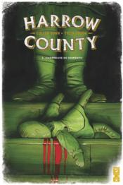 Harrow County T.3 ; charmeuse de serpents  - Cullen Bunn - Tyler Crook
