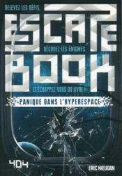 Vente  Escape book ; panique dans l'hyperspace  - Eric Nieudan