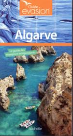 Vente  GUIDE EVASION ; Algarve  - Collectif Hachette