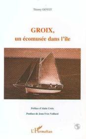 Groix, un écomusée dans l'île - Couverture - Format classique