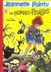Jeannette Pointu T.16 ; Les Hommes Feuilles - Intérieur - Format classique