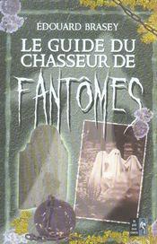 Le Guide Du Chasseur De Fantomes - Intérieur - Format classique
