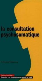 La Consultation Psychosomatique - Couverture - Format classique