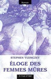 Eloge Des Femmes Mures - Couverture - Format classique