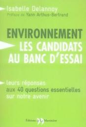 Environnement ; les candidats aux banc d'essai - Couverture - Format classique
