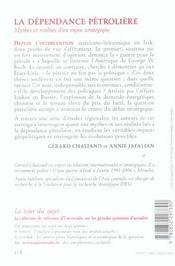 La dependance petroliere ; mythes et realites d'un enjeu strategique - 4ème de couverture - Format classique