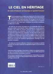 Le Ciel En Heritage ; Un Siecle D'Industrie Aeronautique Et Spatiale Francaise - 4ème de couverture - Format classique