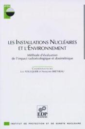 Les Installations Nucleaires Et L'Environnement - Couverture - Format classique