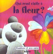 Qui Rend Visite A La Fleur ? - Intérieur - Format classique