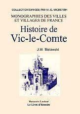 Histoire De Vic-Le-Comte - Couverture - Format classique