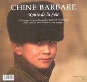 Chine Barbare, La Route De La Soie - 4ème de couverture - Format classique