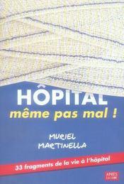 Hopital Meme Pas Mal - Intérieur - Format classique