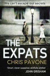 Vente livre :  THE EXPATS  - Chris Pavone