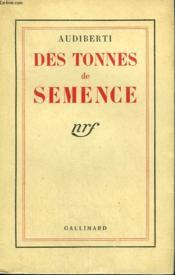 Des Tonnes De Semence. - Couverture - Format classique