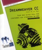 Dreamweaver CC pour PC et Mac ; pour des sites full CSS conformes aux standards du W3C - Couverture - Format classique