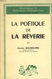 La Poetique De La Reverie - Couverture - Format classique