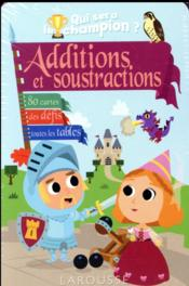 Vente livre :  Additions-soustractions qui sera le champion ?  - Beatrix Lot - Alain Boyer