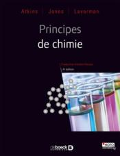 Vente livre :  Principes de chimie (4e édition)  - Leroy Laverman - Loretta Jones - Peter William Atkins