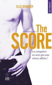 Vente livre :  Off-campus T.3 ; the score  - Elle Kennedy