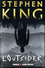 Vente livre :  L'outsider  - Stephen King