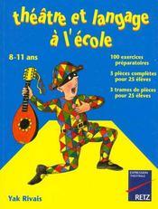 Theatre Et Langage A L'Ecole 8-11 Ans - Intérieur - Format classique