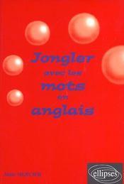 Jongler Avec Les Mots En Anglais - Intérieur - Format classique