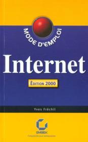 Internet ; mode d'emploi ; edition 2000 - Couverture - Format classique