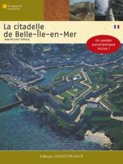 La citadelle de belle-île-en-mer - Couverture - Format classique
