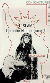 L'Islam, Un Autre Nationalisme ? - Intérieur - Format classique