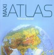 Maxi atlas ; tour du monde en 193 pays - Intérieur - Format classique