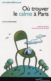Ou Trouver Le Calme A Paris - Intérieur - Format classique