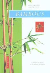 Bambous Comment Les Cultiver Facilement - Couverture - Format classique