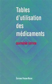 Tables D'Utilisation Des Medicaments - Intérieur - Format classique