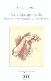 Ce Corps Qui Parle Pour Une Lecture Dialogique Diderot - Intérieur - Format classique