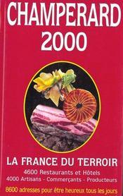 Guide Champerard 2000 : Guide Gastronomique De France - Intérieur - Format classique