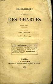 Bibliotheque De L'Ecole Des Chartes - Deuxieme Serie - Tome 5 - Juillet Aout - Couverture - Format classique