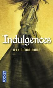 Vente  Indulgences  - Jean-Pierre Bours
