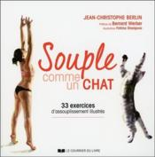 Vente livre :  Souple comme un chat ; 33 exercices d'assouplissement illustrés  - Berlin Jean-Christop - Fotima Sharipova - Jean-Christophe Berlin