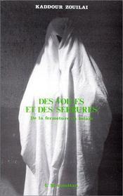 Des voiles et des serrures ; de la fermeture en Islam - Intérieur - Format classique