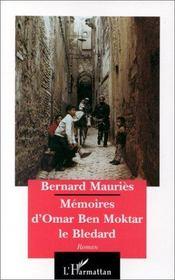 Mémoires d'omar ben moktar le bledard - Intérieur - Format classique