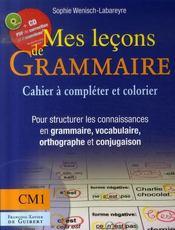Mes leçons de grammaire ; cm1 ; cahier+cd - Intérieur - Format classique