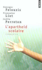 L'apartheid scolaire ; enquête sur la ségrégation ethnique dans les collèges - Intérieur - Format classique