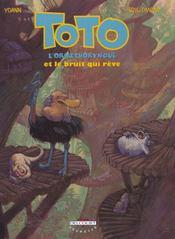 Toto l'ornithorynque t.4 ; Toto l'ornithorynque et le bruit qui rêve - Intérieur - Format classique