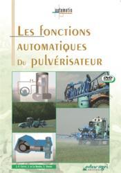 Les fonctions automatiques du pulvérisateur ; dvd - Couverture - Format classique