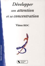 Développer son attention et sa concentration - Couverture - Format classique