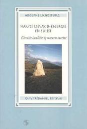 Hauts Lieux D'Energie En Suisse (Les) - Couverture - Format classique